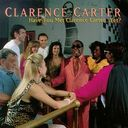 Have You Met Clarence Carter...Yet?
