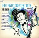 Ted Lewis Greatest Hits