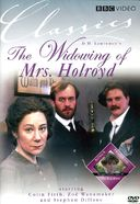 The Widowing of Mrs. Holroyd / The Rainbow
