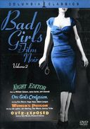 Bad Girls of Film Noir, Volume 2 (Night Editor /