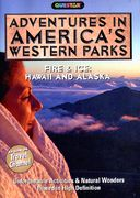 Adventures in America's Western Parks - Fire and