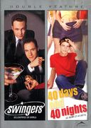 Swingers / 40 Days and 40 Nights