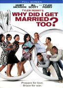 Tyler Perry's Why Did I Get Married Too (P&S)