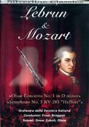 Lebrun: Oboe Concerto No. 1 in D minor / Mozart: