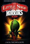 The Little Shop of Horrors (Includes Colorized