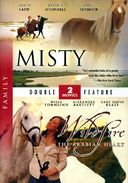 Misty (1961) / Wildfire: The Arabian Heart (2010)