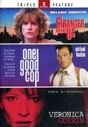 A Stranger Among Us / One Good Cop / Veronica