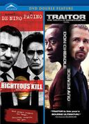 Righteous Kill / Traitor