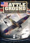 WWII - Battle Ground: The Battle of Britain