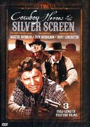 Cowboy Heroes of the Silver Screen: The