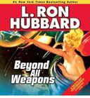 Beyond All Weapons (2-CD)