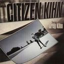 Citizen Kihn