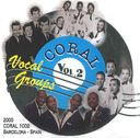 Coral Vocal Groups, Volume 2 [Spanish Import]