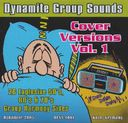 Dynamite Group Sounds - Cover Versions, Volume 1
