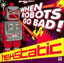 When Robots Go Bad! (2-LPs)