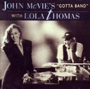 "John McVie's ""Gotta Band"" With Lola Thomas"