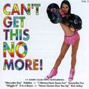 Can't Get This No More, Volume 2