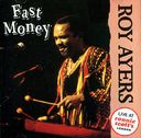 Fast Money: Live At Ronnie Scott's, London