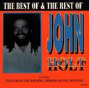 The Best of & the Rest of John Holt