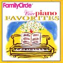 Family Circle: Best Ever Piano Favorites