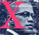 X: The Life and Times of Malcolm X (An Opera in