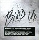 Bird Up - The Charlie Parker Remix Project