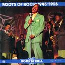 Roots Of Rock: 1945-1956