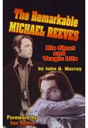 Michael Reeves - The Remarkable Michael Reeves: