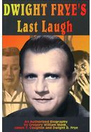 Dwight Frye's - Last Laugh