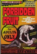 Forbidden Fruit: The Golden Age of The