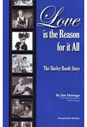 Shirley Booth - Love is the Reason for it All: