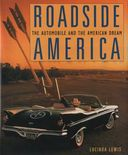 Roadside America: The Automobile and the American