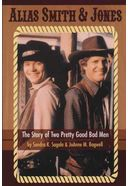 Alias Smith and Jones - The Story of Two Pretty