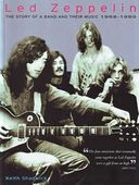 Led Zeppelin - Story of a Band and Their Music