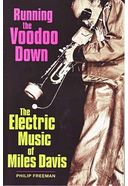 Miles Davis - Running The Voodoo Down: The