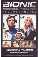 The Bionic Book - The Six Million Dollar Man &