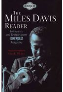 Miles Davis - The Miles Davis Reader: Interviews