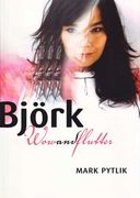 Bjork - Wow And Flutter