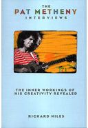 Pat Metheny - The Pat Metheny Interviews