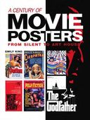 Movie Posters - A Century of Movie Posters: From