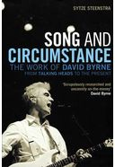 David Byrne - Song and Circumstance: The Work of