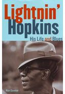 Lightnin' Hopkins - His Life and Blues