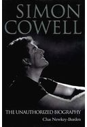 Simon Cowell - The Unauthorized Biography