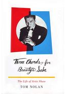 Artie Shaw - Three Chords for Beauty's Sake: The