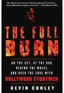 The Full Burn: On the Set, At the Bar, Behind the