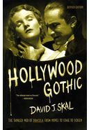 Hollywood Gothic: The Tangled Web of Dracula from