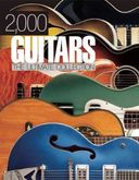 Guitars - 2,000 Guitars: The Ultimate Collection