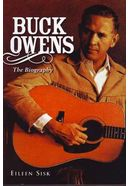 Buck Owens - The Biography