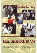 Elvis, Sherlock, & Me: How I Survived Growing Up