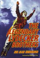 The Lydecker Brothers - The Legendary Lydecker